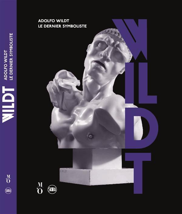 ADOLFO WILDT - LE DERNIER SYMBOLISTE