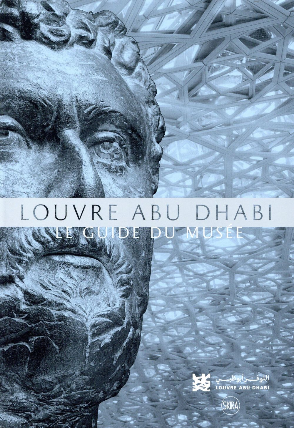 LOUVRE ABU DHABI - GUIDE DES COLLECTIONS
