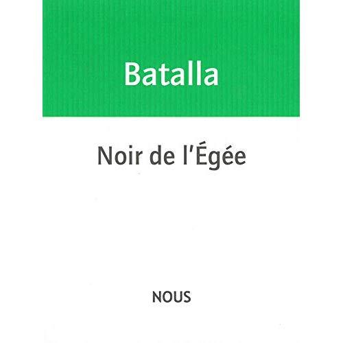 NOIR DE L' EGEE