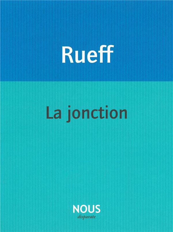 LA JONCTION