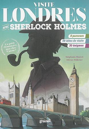 VISITE LONDRES AVEC SHERLOCK HOLMES
