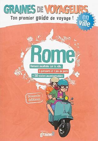 GRAINES DE VOYAGEURS ROME