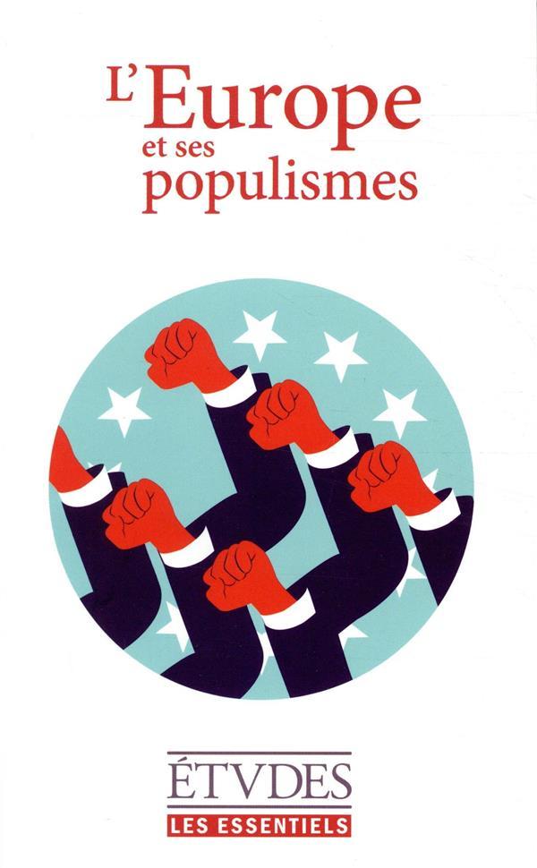 L'EUROPE ET LES POPULISMES - ESSENTIELS D'ETUDES 2019