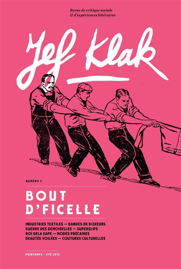 JEF KLAK - NUMERO 2 BOUT D'FICELLE - PRINTEMPS-ETE 2015