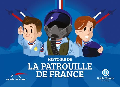 HISTOIRE DE LA PATROUILLE DE FRANCE (HIST.JEUNESSE)