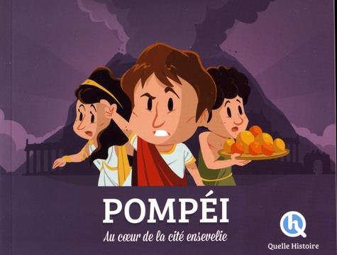 POMPEI - LA VIE SOUS L'EMPIRE ROMAIN