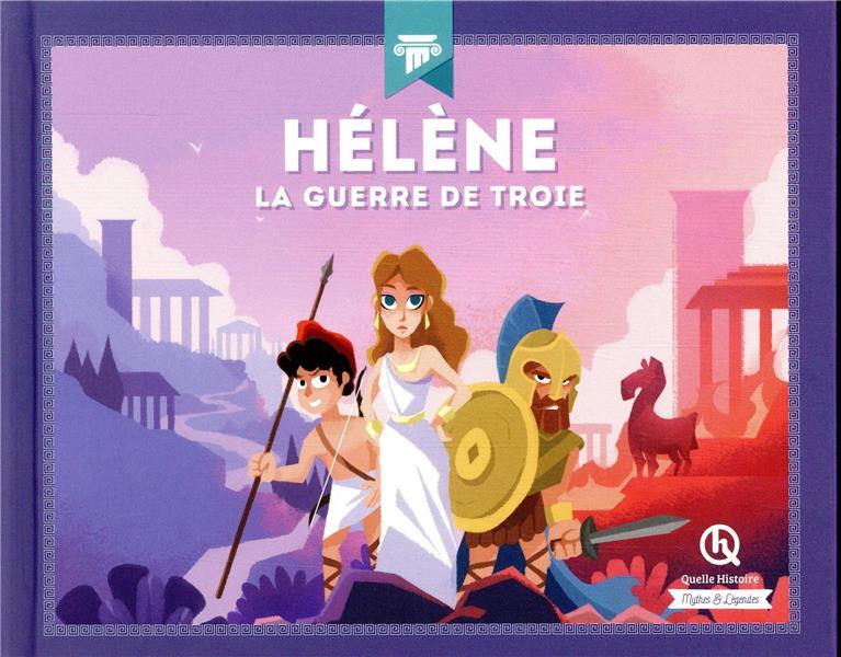 HELENE - LA GUERRE DE TROIE