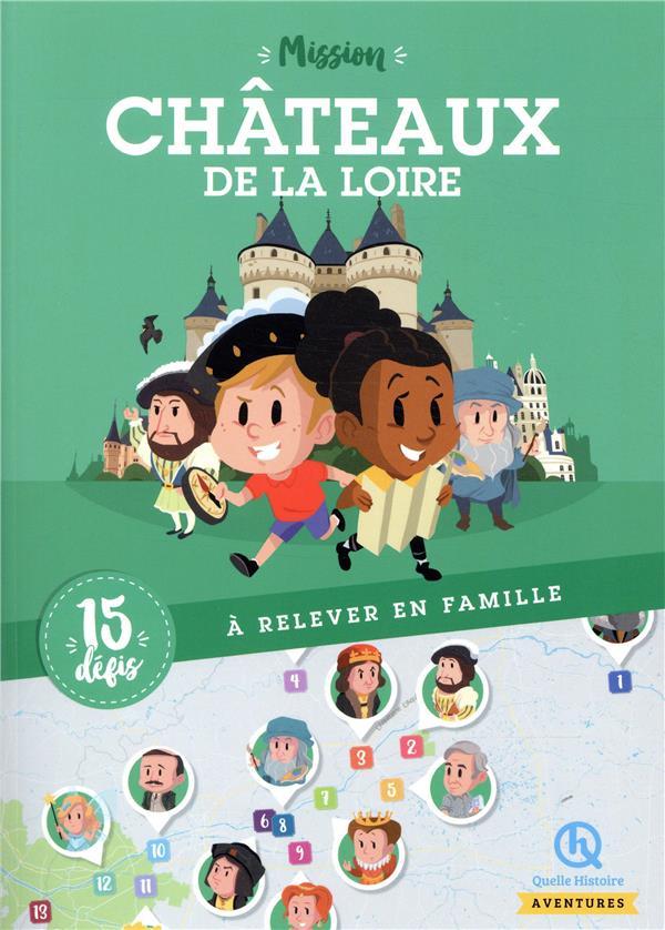 MISSION CHATEAUX DE LA LOIRE