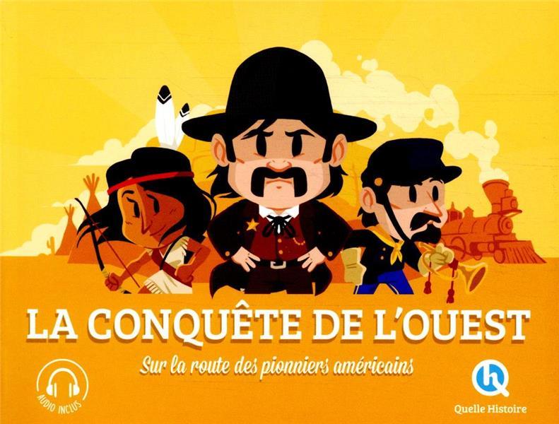 CONQUETE DE L'OUEST (2020) - SUR LA ROUTE DES PIONNIERS AMERICAINS