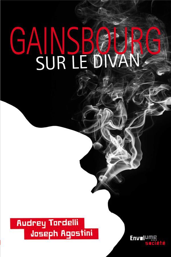 GAINSBOURG SUR LE DIVAN - 69 ANNEES EROTIQUES - 50 ANS DEJA