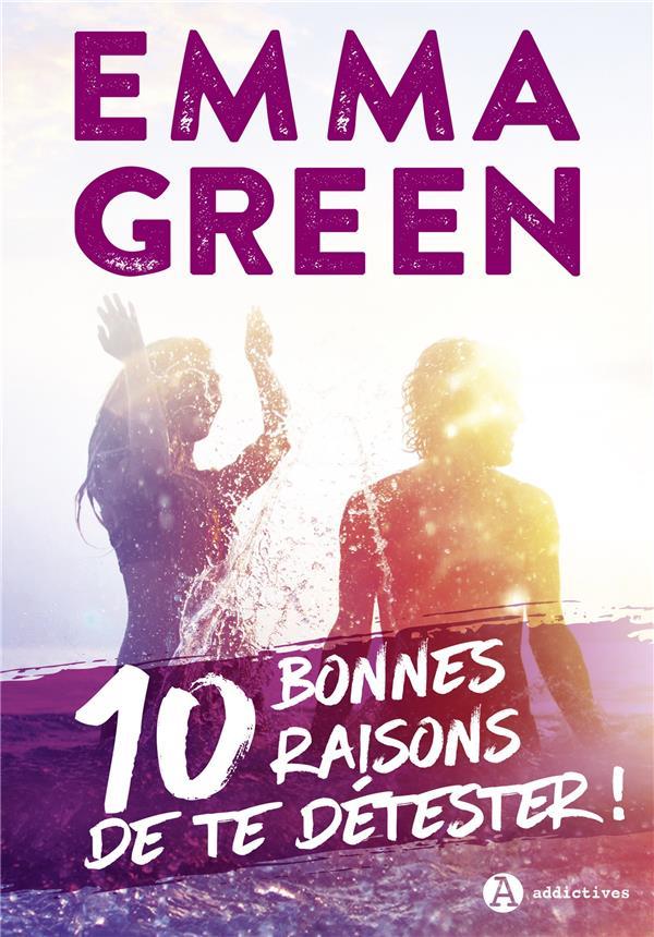 10 BONNES RAISONS DE TE DETESTER