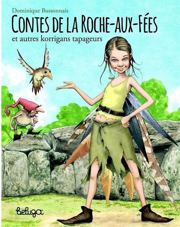 T 2 - CONTES DE LA ROCHE AUX FEES