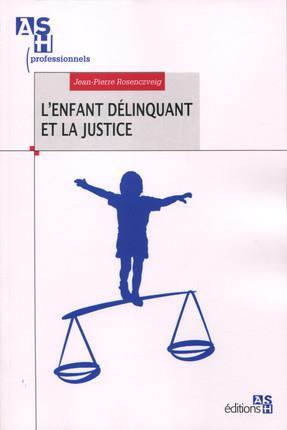 L ENFANT DELINQUANT ET LA JUSTICE