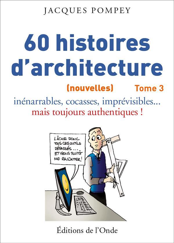 60 HISTOIRES D'ARCHITECTURE