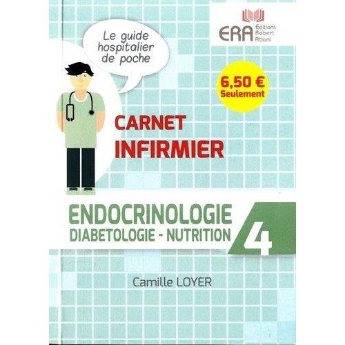 ENDOCRINOLOGIE DIABETOLOGIE NUTRITION CARNET INFIRMIER 4
