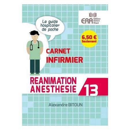 REANIMATION ANESTHESIE CARNET INFIRMIER 13
