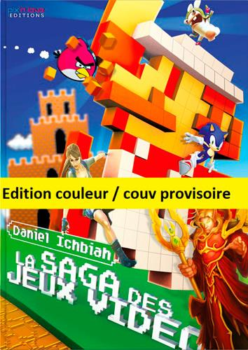 LA SAGA DES JEUX VIDEO - EDITION DELUXE