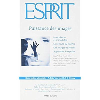 REVUE ESPRIT  JUIN 2016 PUISSANCE DES IMAGES