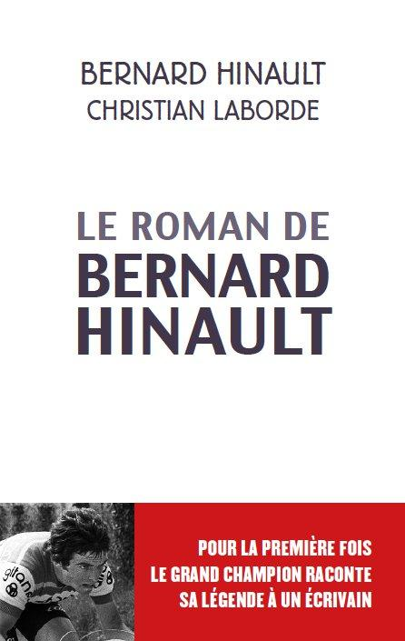BERNARD HINAULT  L EPOPEE DU BLAIREAU