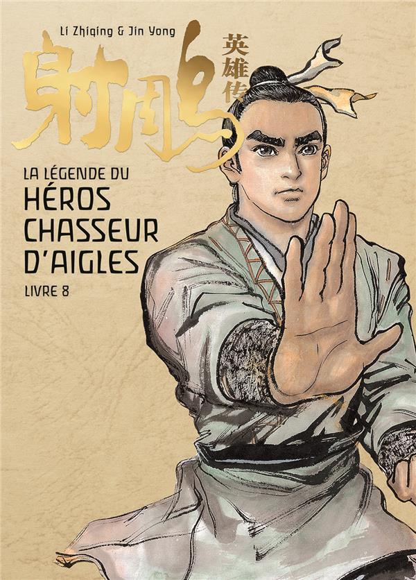 LA LEGENDE DU HEROS CHASSEUR D'AIGLE - TOME 8