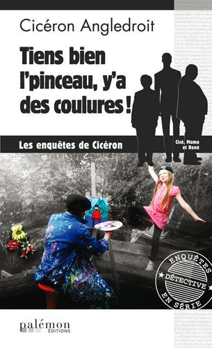 TIENS BON L'PINCEAU, Y A DES COULURES !