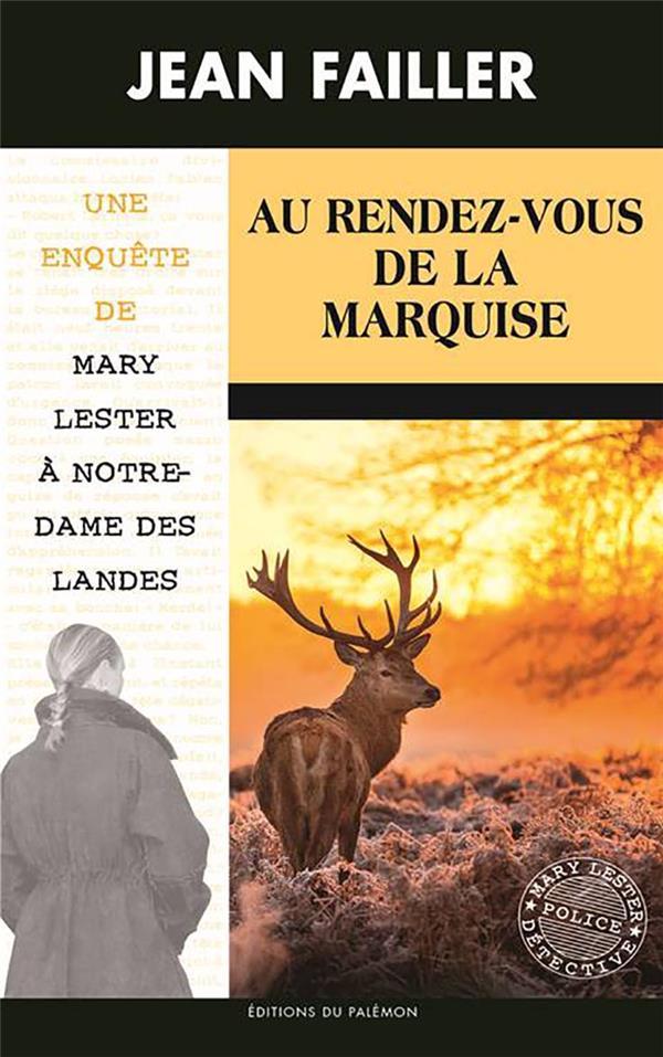 55-AU RENDEZ-VOUS DE LA MARQUISE (MARY LESTER)