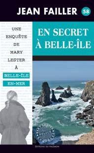 MARY LESTER - T58 - EN SECRET A BELLE-ILE