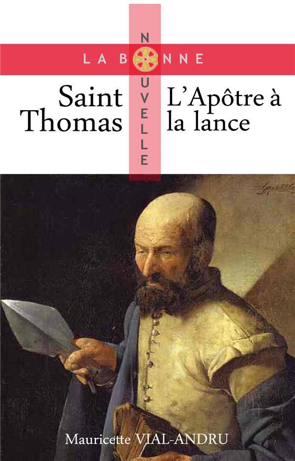 SAINT THOMAS, L'APOTRE A LA LANCE