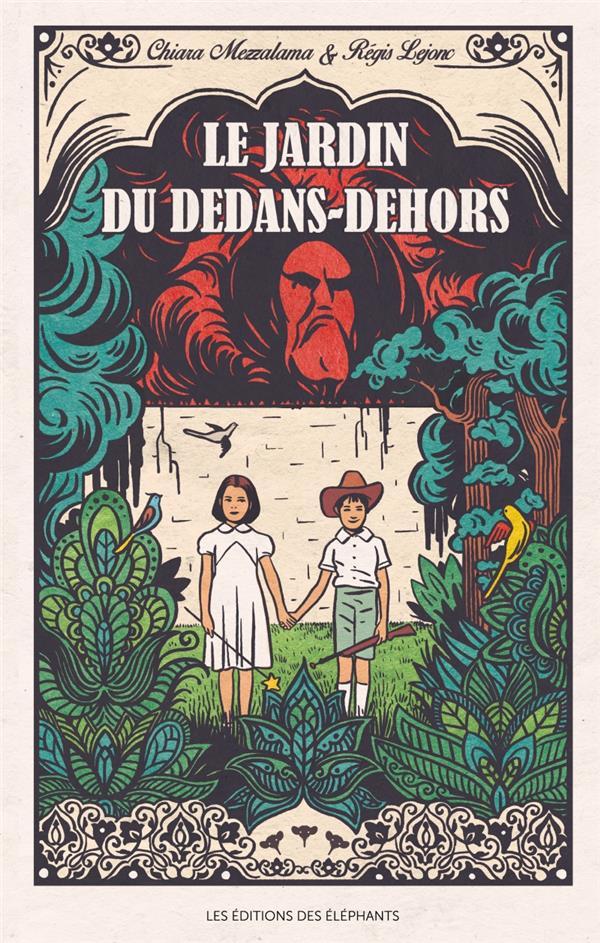 LE JARDIN DU DEDANS-DEHORS