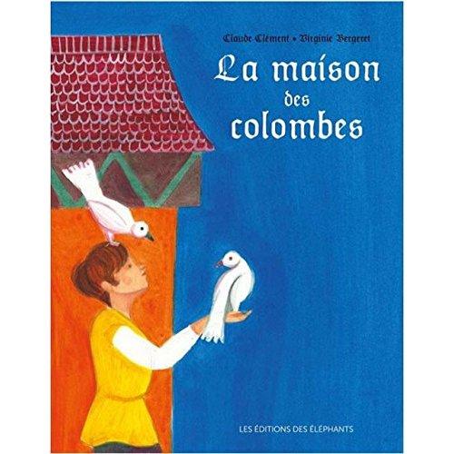 LA MAISON DES COLOMBES
