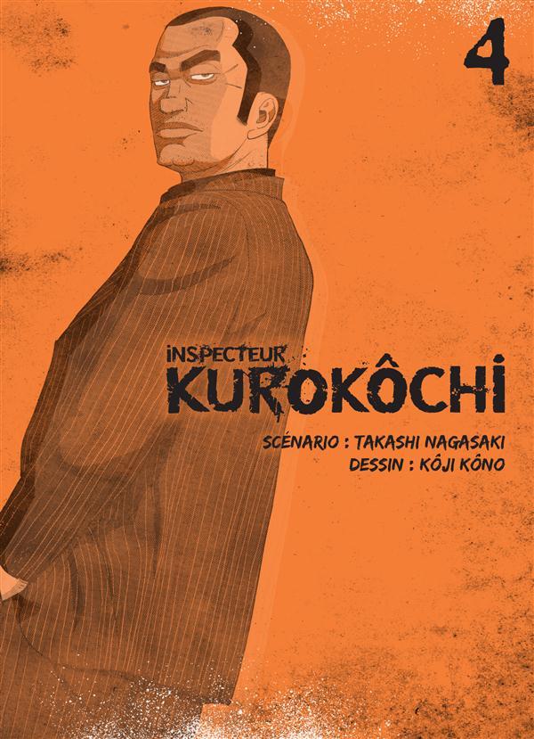 INSPECTEUR KUROKOCHI T04 - VOL04