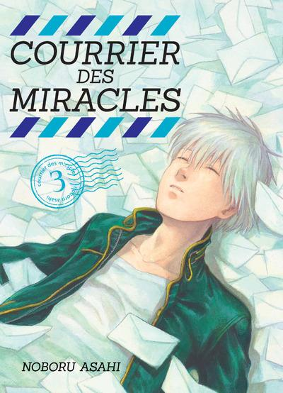 COURRIER DES MIRACLES - TOME 3