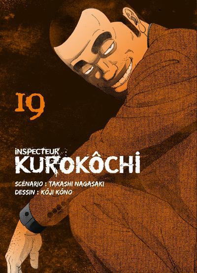 INSPECTEUR KUROKOCHI - TOME 19 - VOL19