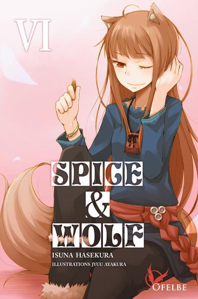 SPICE & WOLF - TOME 6