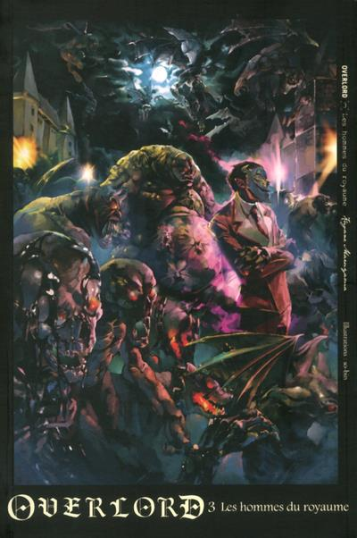OVERLORD - TOME 3 LES HOMMES DU ROYAUME - VOL03