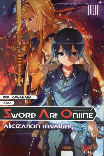 SWORD ART ONLINE - TOME 8 ALICIZATION INVADING - VOL08