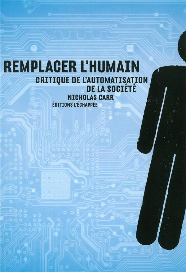 REMPLACER L'HUMAIN