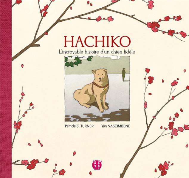 HACHIKO, L'INCROYABLE HISTOIRE D'UN CHIEN FIDELE