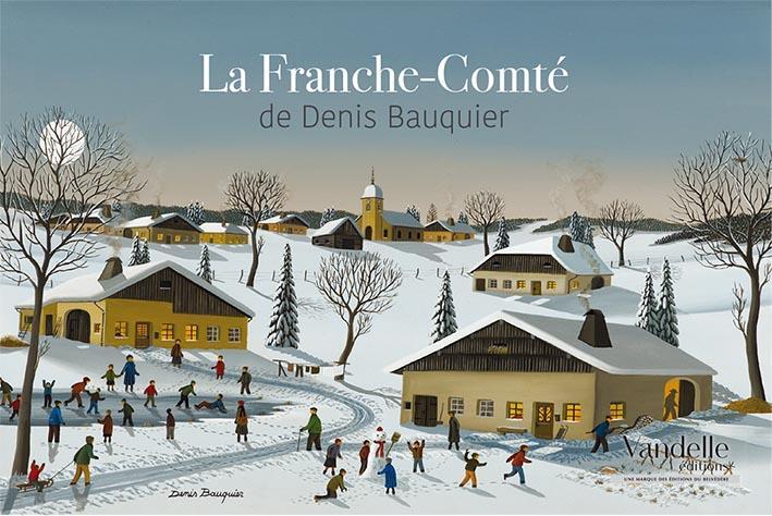 LA FRANCHE-COMTE DE BAUQUIER