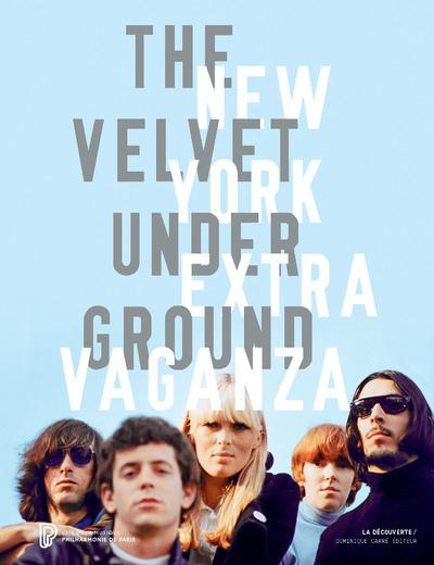 THE VELVET UNDERGROUND NEW YORK EXTRAVAGANZA (CATALOGUE)