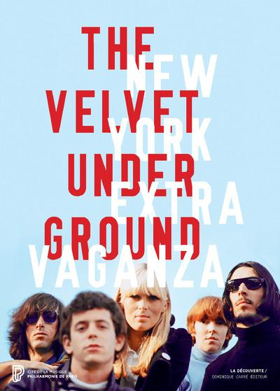 THE VELVET UNDERGROUND NEW YORK EXTRAVAGANZA (ALBUM)
