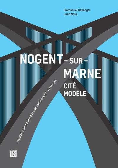 NOGENT-SUR-MARNE - CITE MODELE