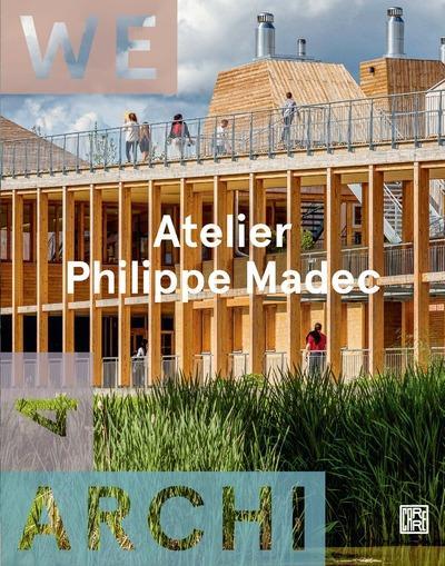 WE ARCHI NUMERO 4 : ATELIER PHILIPPE MADEC