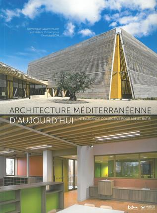 ARCHITECTURE MEDITERRANEENNE D AUJOURD HUI