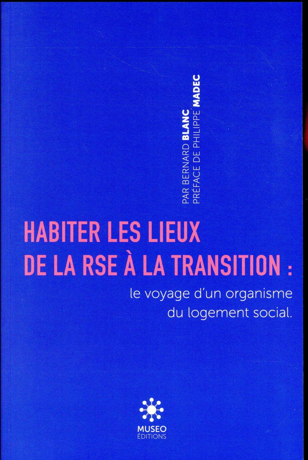 HABITER LES LIEUX - DE LA RSE A LA TRANSITION : LE VOYAGE D'UN ORGANISME DU LOGEMENT SOCIAL.
