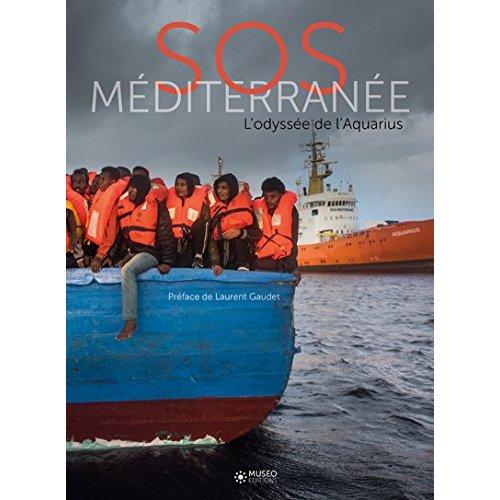 SOS MEDITERRANEE  L ODYSSEE DE L AQUARIUS