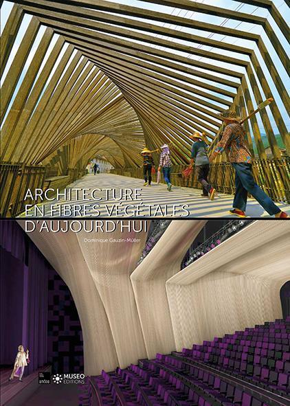 ARCHITECTURE EN FIBRES VEGETALES D AUJOURD HUI