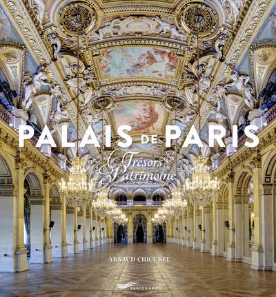 PALAIS DE PARIS - TRESORS DU PATRIMOINE