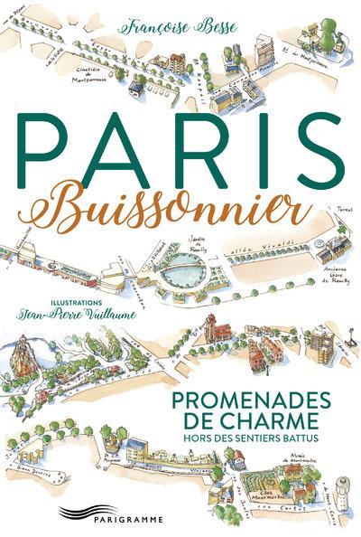PARIS BUISSONNIER 2017 - PROMENADES DE CHARMES