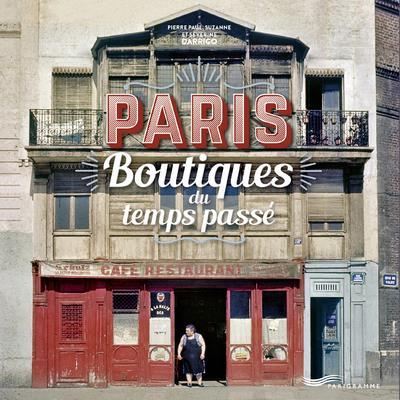 PARIS BOUTIQUES DU TEMPS PASSE